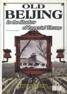 Old Beijing and other Guides to Ancinet Imperial Beijing at our Online Store !
